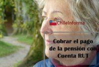 Pensión cuenta RUT
